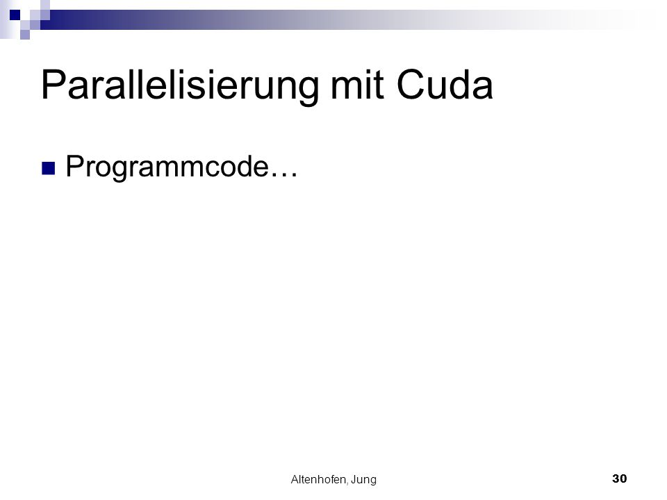 Altenhofen, Jung30 Parallelisierung mit Cuda Programmcode…