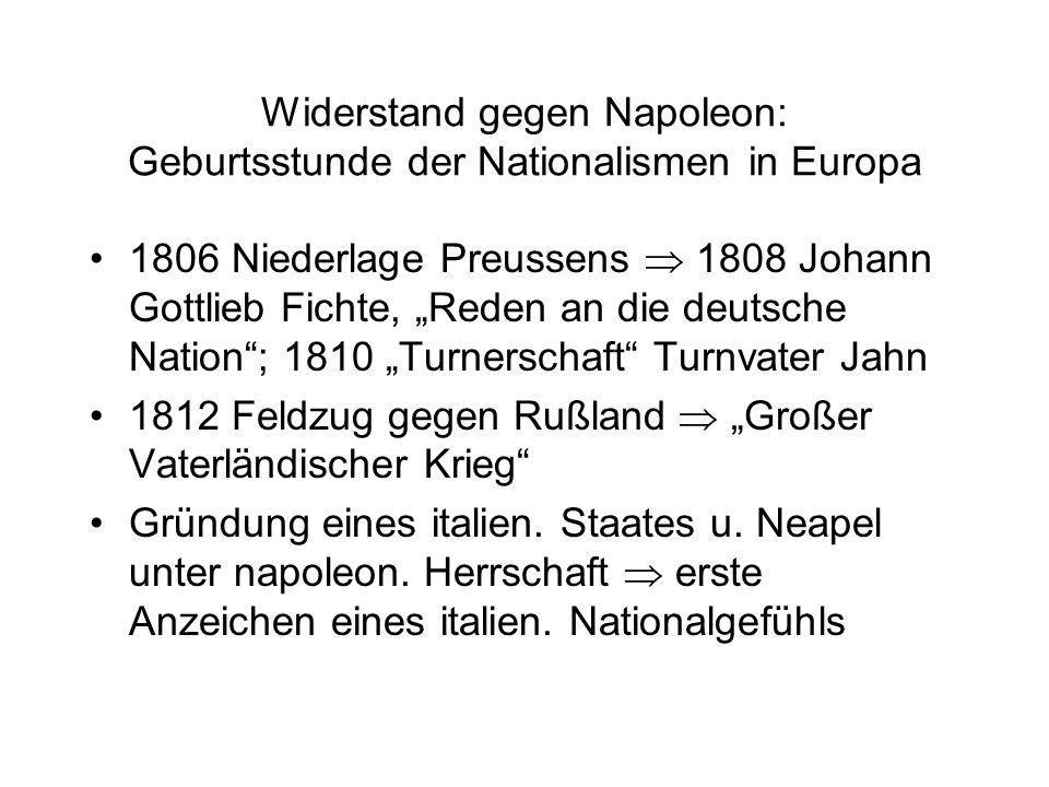 """Widerstand gegen Napoleon: Geburtsstunde der Nationalismen in Europa 1806 Niederlage Preussens  1808 Johann Gottlieb Fichte, """"Reden an die deutsche N"""