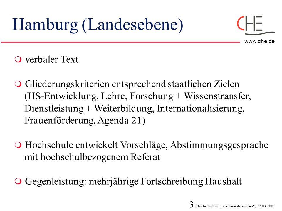 """3 Hochschulkurs """"Zielvereinbarungen"""", 22.03.2001 www.che.de Hamburg (Landesebene)  verbaler Text  Gliederungskriterien entsprechend staatlichen Ziel"""