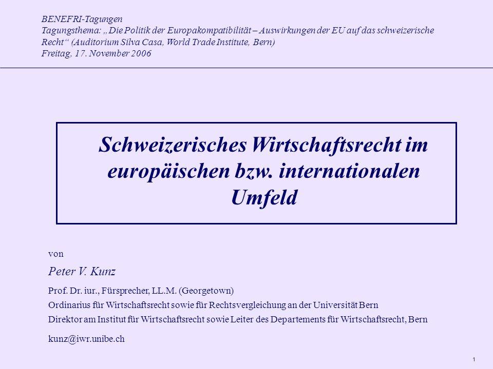 """1 BENEFRI-Tagungen Tagungsthema: """"Die Politik der Europakompatibilität – Auswirkungen der EU auf das schweizerische Recht (Auditorium Silva Casa, World Trade Institute, Bern) Freitag, 17."""
