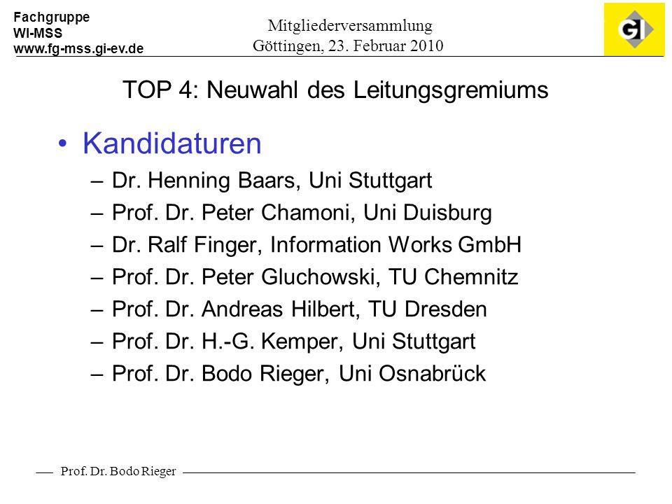 Fachgruppe WI-MSS www.fg-mss.gi-ev.de Prof. Dr. Bodo Rieger Mitgliederversammlung Göttingen, 23.