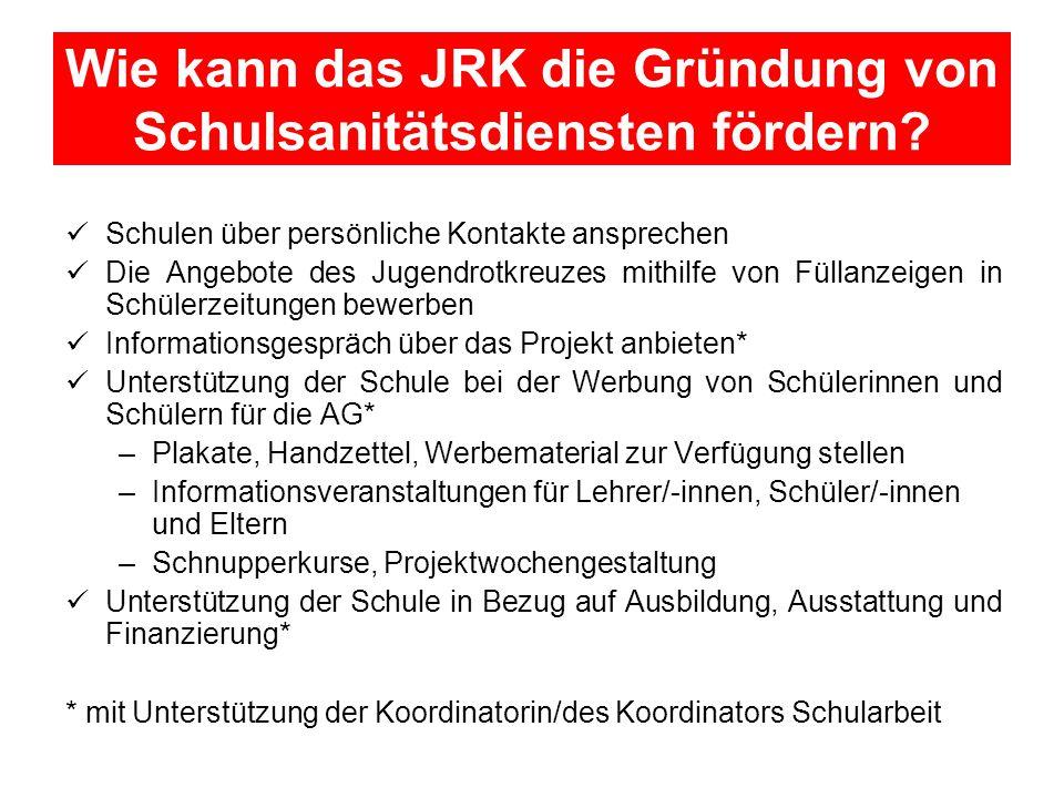 Wie kann das JRK die Gründung von Schulsanitätsdiensten fördern.
