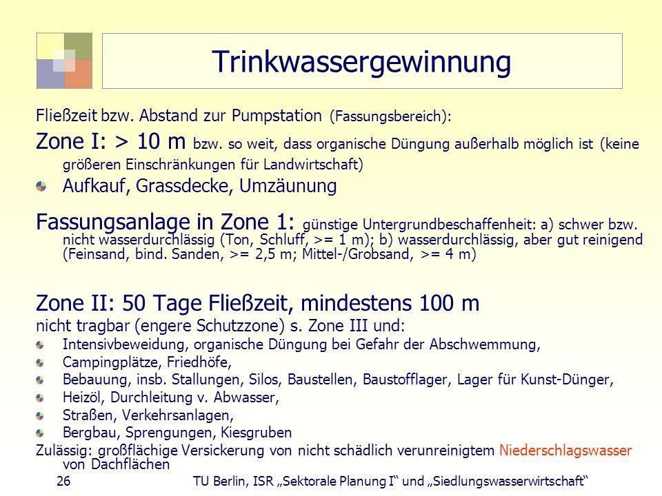 """26 TU Berlin, ISR """"Sektorale Planung I und """"Siedlungswasserwirtschaft Trinkwassergewinnung Fließzeit bzw."""