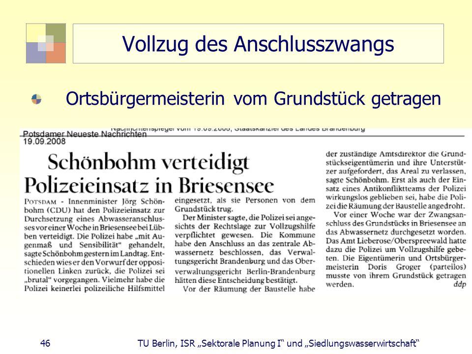 """46 TU Berlin, ISR """"Sektorale Planung I und """"Siedlungswasserwirtschaft Vollzug des Anschlusszwangs Ortsbürgermeisterin vom Grundstück getragen"""