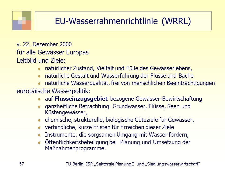 """57 TU Berlin, ISR """"Sektorale Planung I und """"Siedlungswasserwirtschaft EU-Wasserrahmenrichtlinie (WRRL) v."""