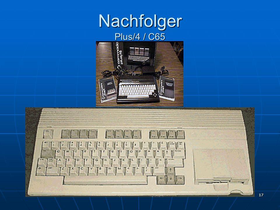 17 Nachfolger Plus/4 / C65