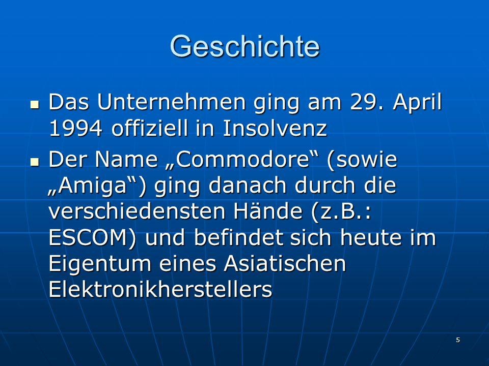 """5 Geschichte Das Unternehmen ging am 29. April 1994 offiziell in Insolvenz Das Unternehmen ging am 29. April 1994 offiziell in Insolvenz Der Name """"Com"""