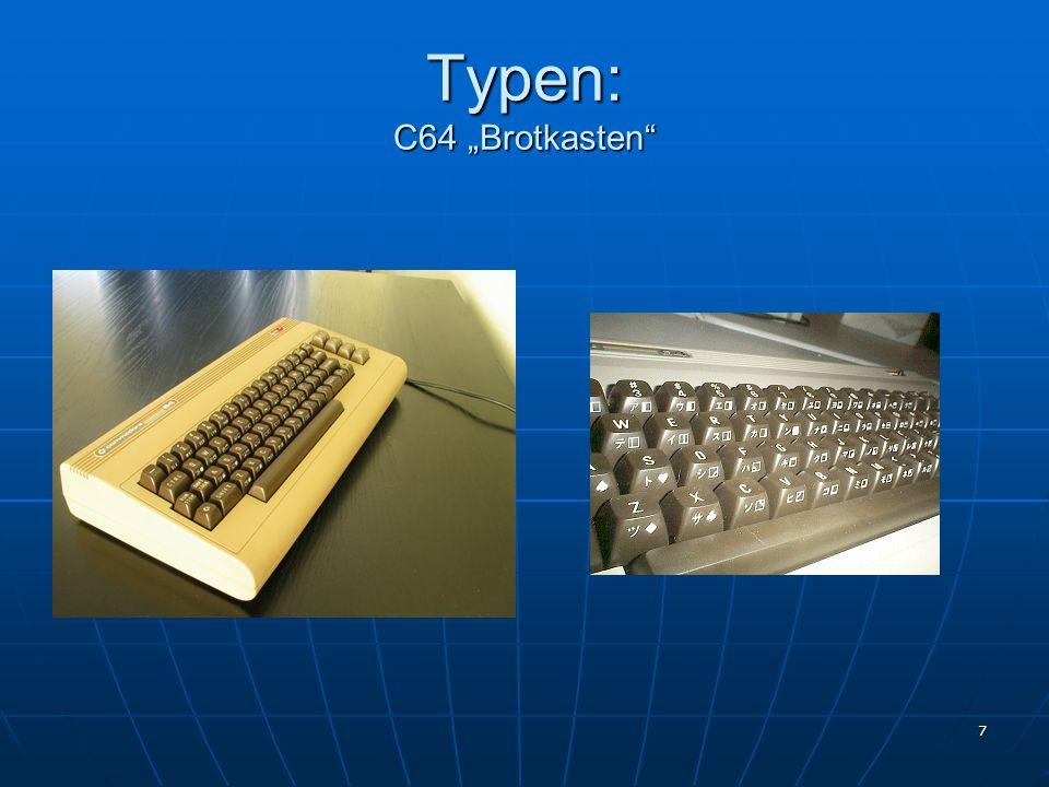 """7 Typen: C64 """"Brotkasten"""""""