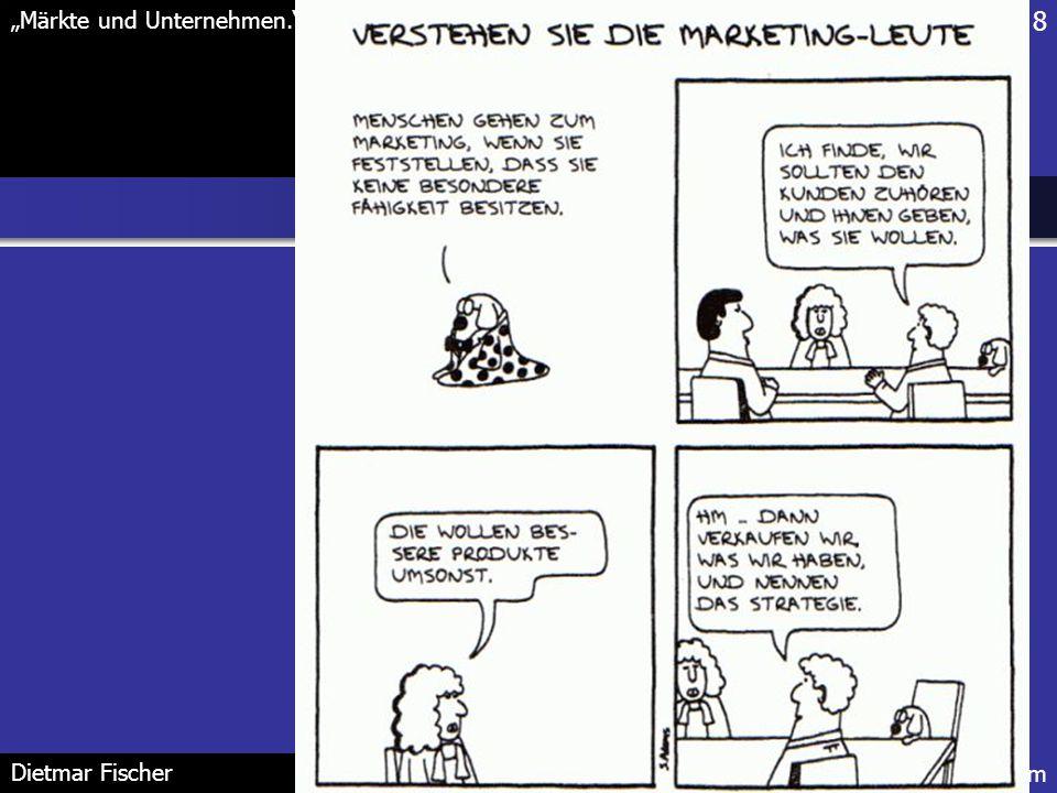 """8 """"Märkte und Unternehmen."""" FH Potsdam Dietmar Fischer"""