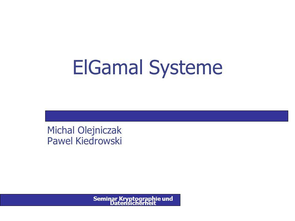 Seminar Kryptographie und Datensicherheit ElGamal Systeme 12 ElGamal Kryptosystem (I) Schlüsselerzeugung: man wählt eine Primzahl p (für die das DL Problem in Z p * unlösbar ist) und zwei andere Zahlen  (Primitivelement Z p * ) und a die kleiner als p sind.