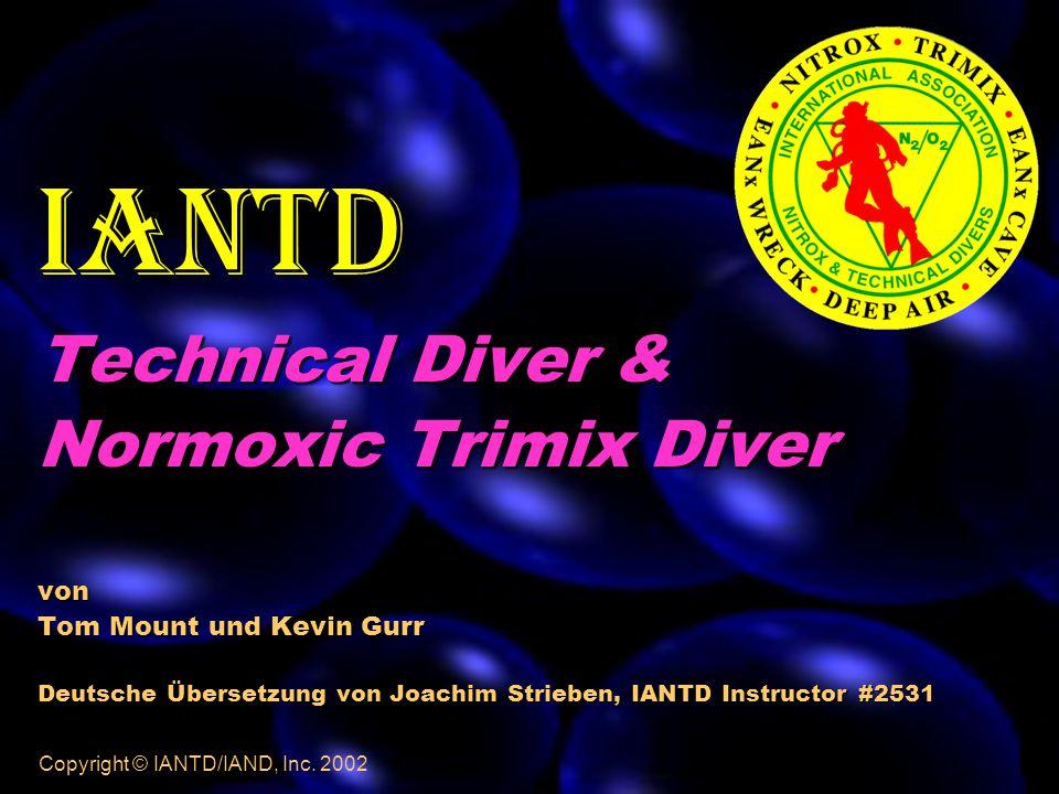 101 Copyright © IANTD/IAND, Inc. 2002 Die 10 häufigsten Ursachen für Unfälle beim Technical Diving