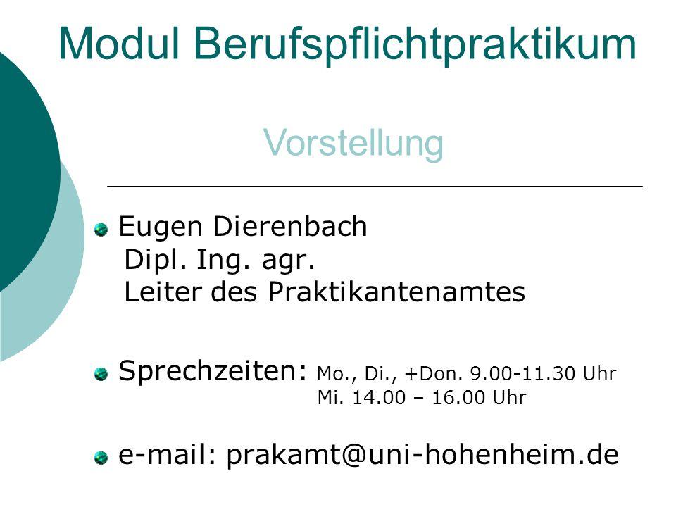 Modul Berufspflichtpraktikum Eugen Dierenbach Dipl.