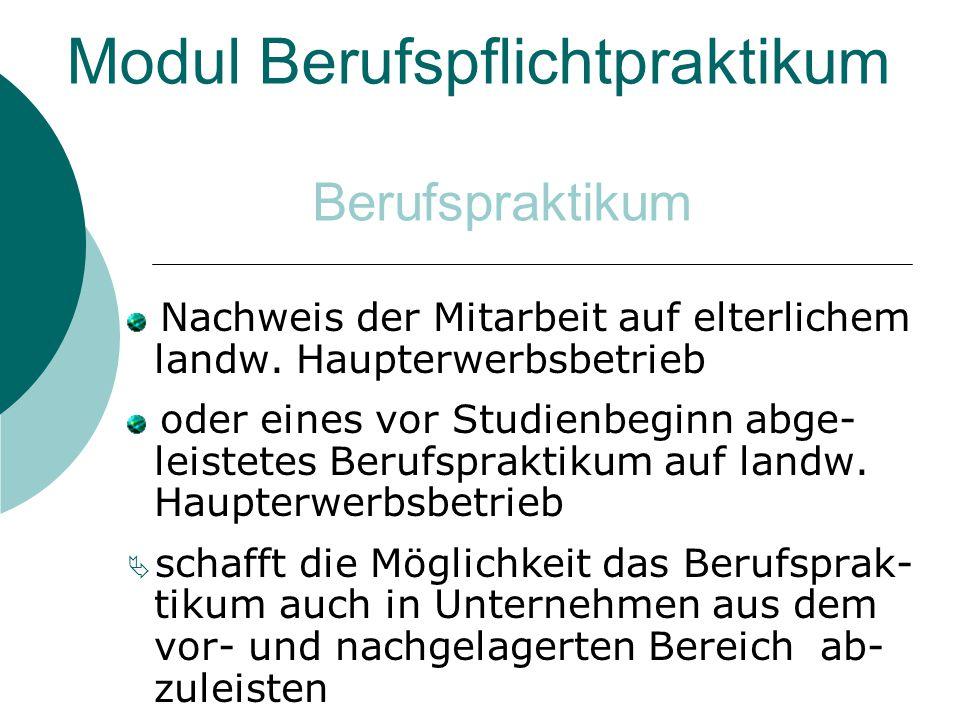 Modul Berufspflichtpraktikum Nachweis der Mitarbeit auf elterlichem landw.