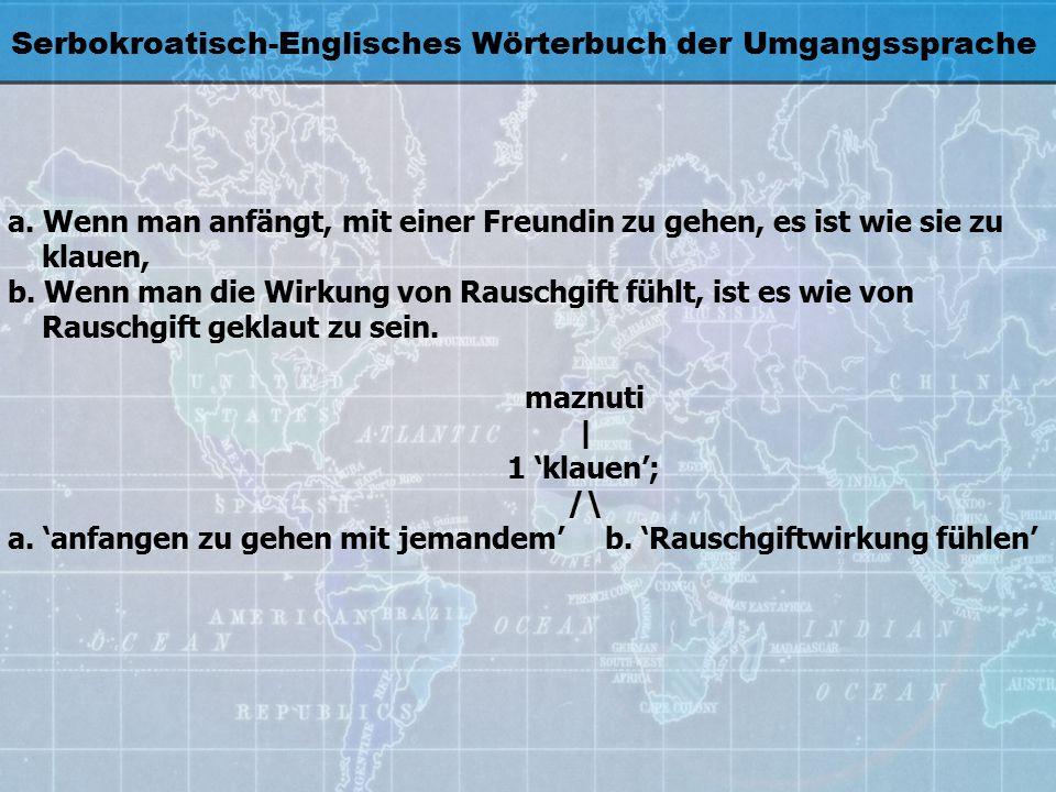 Serbokroatisch-Englisches Wörterbuch der Umgangssprache a.