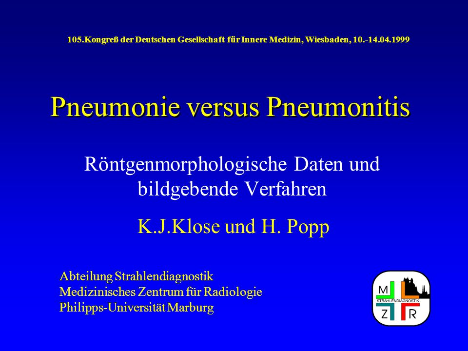 Pneumonie versus Pneumonitis Radiomorphologische Zeichen bei: Atypische Pneumonie Segment-/ Lobärpneumonie Bronchopneumonie Sonderformen Alveolitis - Lungenfibrose Einschmelzungen - Pilzpneumonie Infarktpneumonie - vaskuläre Befunde DDx: Atelektase