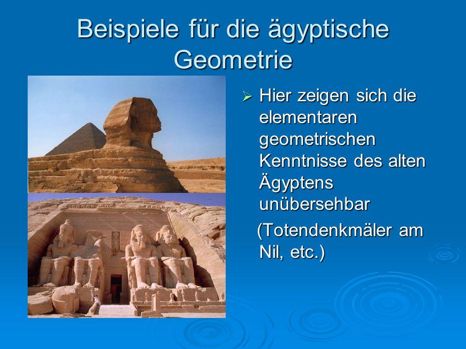Beispiele für die ägyptische Geometrie  Hier zeigen sich die elementaren geometrischen Kenntnisse des alten Ägyptens unübersehbar (Totendenkmäler am