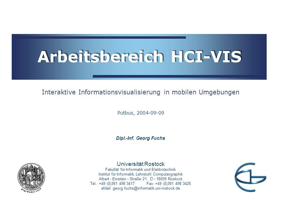 Universität Rostock Fakultät für Informatik und Elektrotechnik Institut für Informatik, Lehrstuhl Computergraphik Albert - Einstein - Straße 21, D - 1