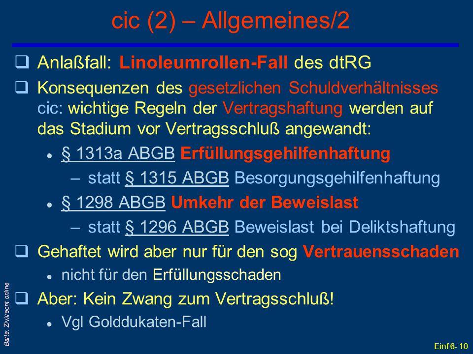 Einf 6- 10 Barta: Zivilrecht online cic (2) – Allgemeines/2 qAnlaßfall: Linoleumrollen-Fall des dtRG qKonsequenzen des gesetzlichen Schuldverhältnisse