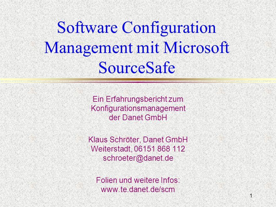 d schroeter@danet.de 52 Fazit l SCM lohnt sich immer l Mit SourceSafe ist der Einstieg einfach l Sehr nützlich: n Projekthistorie n File Sharing n Reproduzierbare Builds
