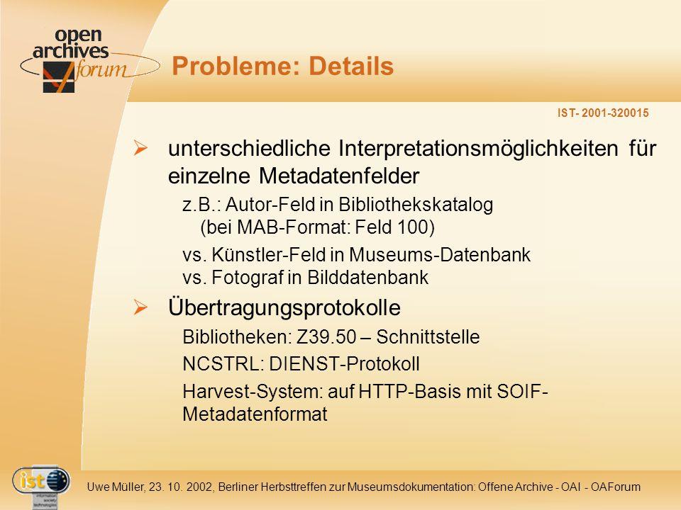 IST- 2001-320015 Uwe Müller, 23.10.