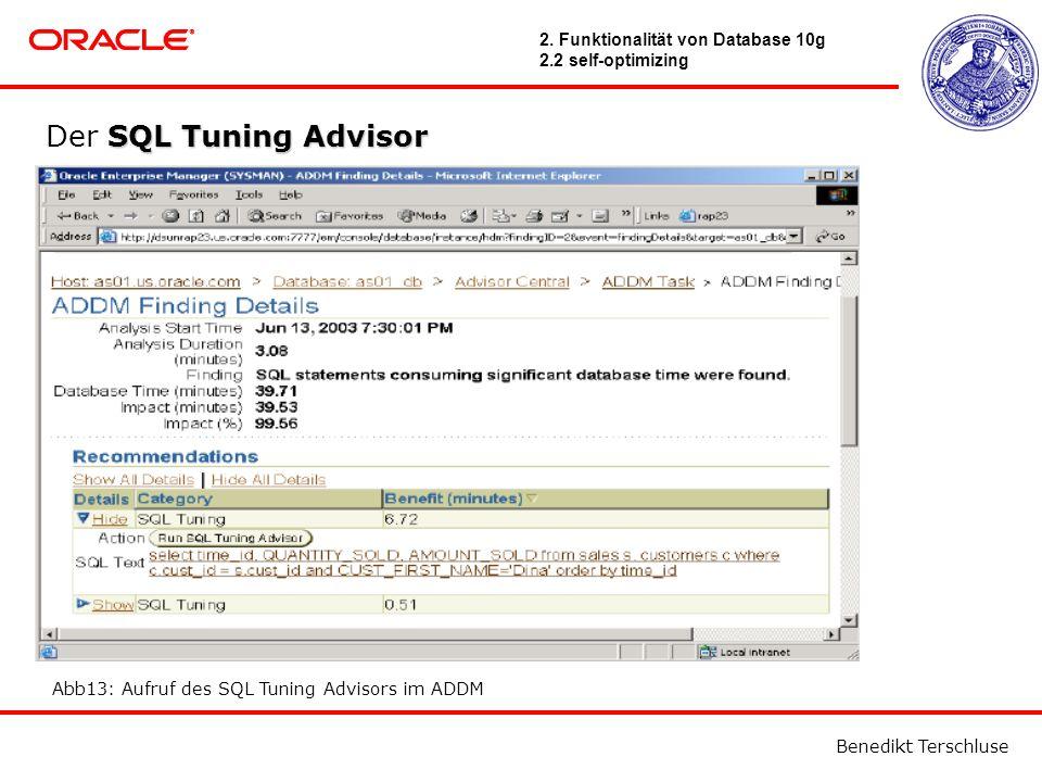 Benedikt Terschluse SQL Tuning Advisor Der SQL Tuning Advisor Abb13: Aufruf des SQL Tuning Advisors im ADDM 2.