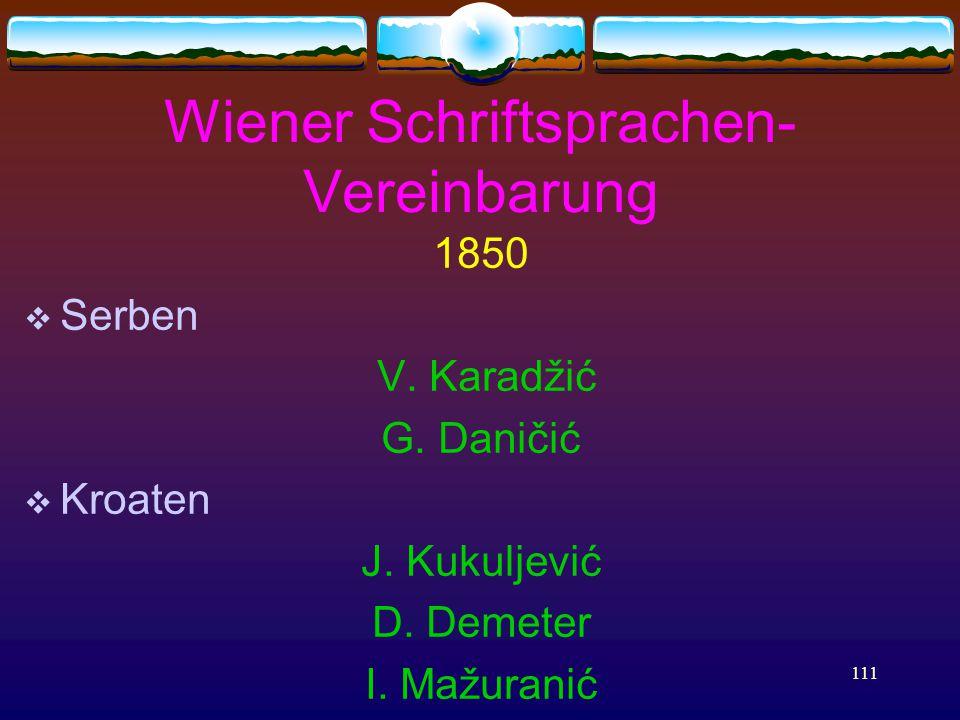 111 Wiener Schriftsprachen- Vereinbarung 1850  Serben V.