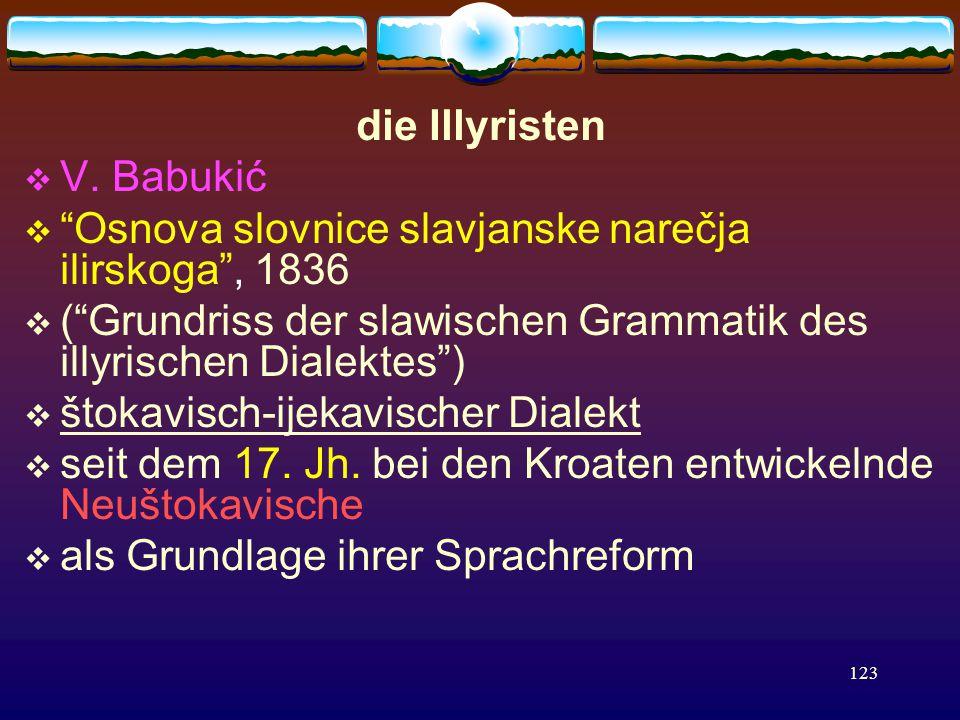 123 die Illyristen  V.