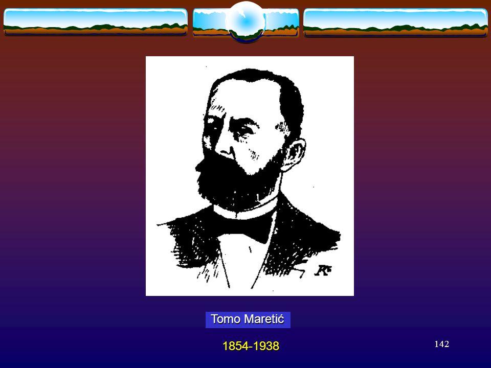 142 Tomo Maretić 1854-1938