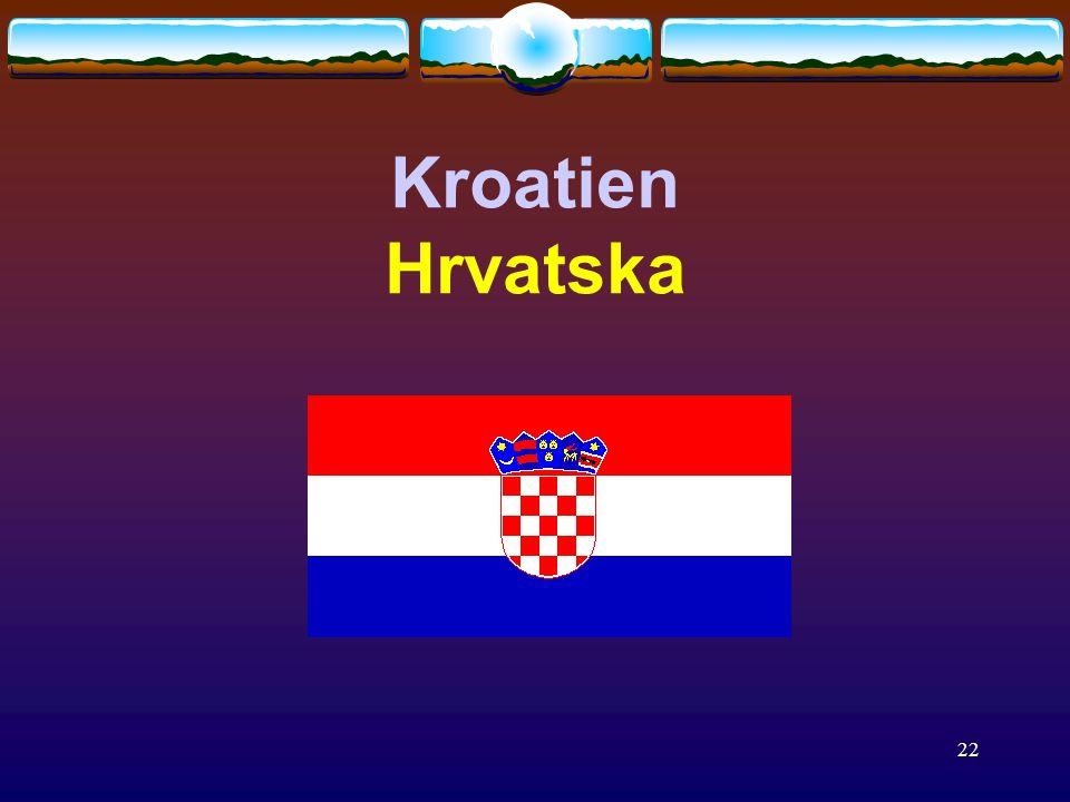 22 Kroatien Hrvatska