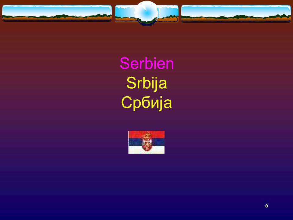 6 Serbien Srbija Србиjа