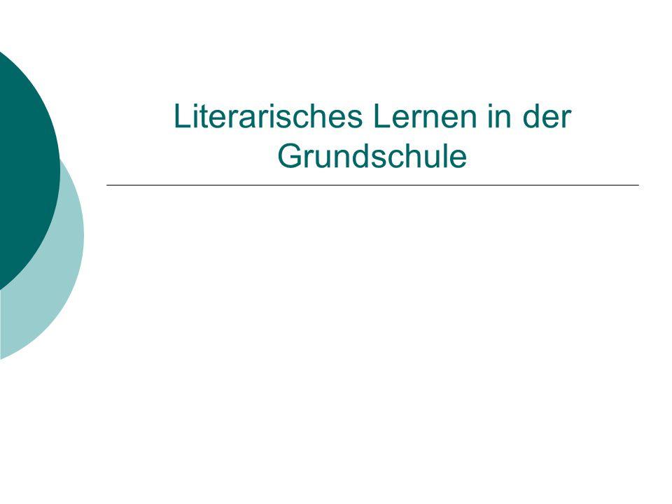 Literarisches Lernen in der Grundschule
