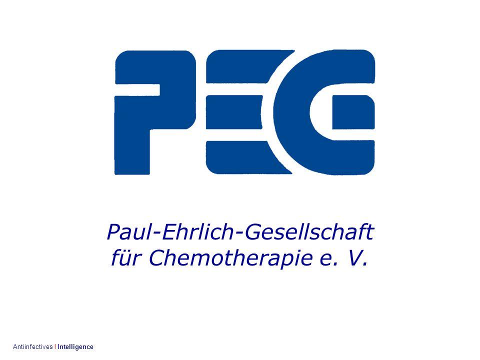 Bonn 26.9.2001 / 2 Antiinfectives I Intelligence Paul-Ehrlich-Gesellschaft für Chemotherapie e. V.