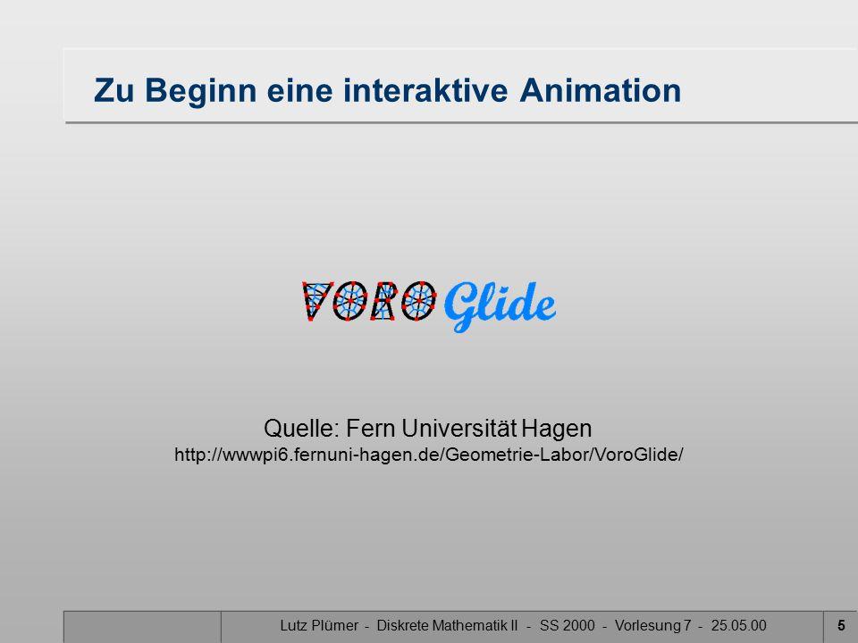 Lutz Plümer - Diskrete Mathematik II - SS 2000 - Vorlesung 7 - 25.05.004 Voronoi-Diagramm: Motivation Welcher Löwe fängt die Gazelle