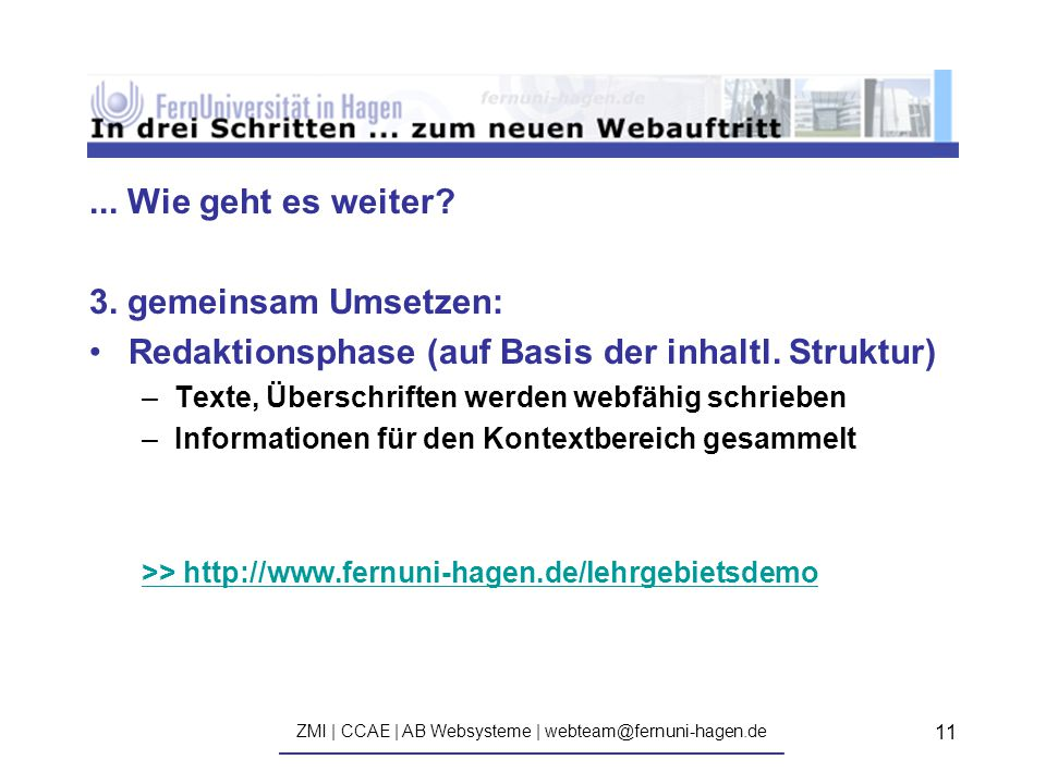 ZMI | CCAE | AB Websysteme | webteam@fernuni-hagen.de ————————————————————————————— 11...