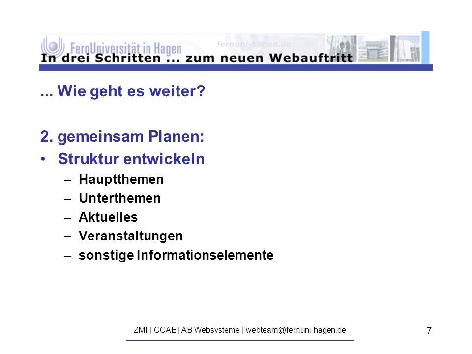 ZMI | CCAE | AB Websysteme | webteam@fernuni-hagen.de ————————————————————————————— 7...