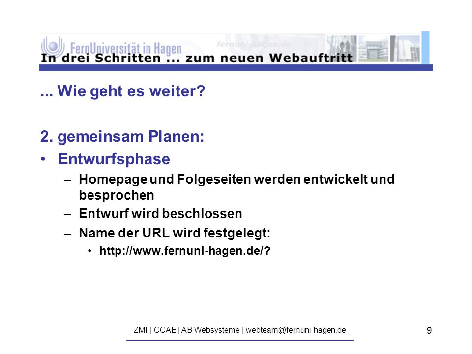 ZMI | CCAE | AB Websysteme | webteam@fernuni-hagen.de ————————————————————————————— 9...