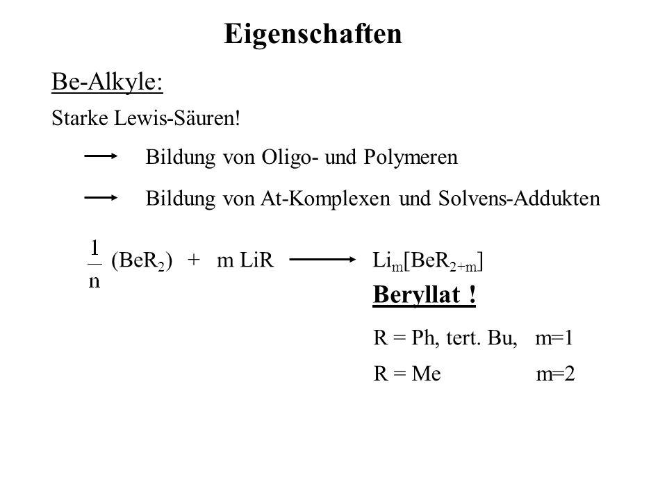 (BeR 2 ) n + Lewis Base hängt von Größe R, R' ab kleine R erlaube tetraedrische Koordination