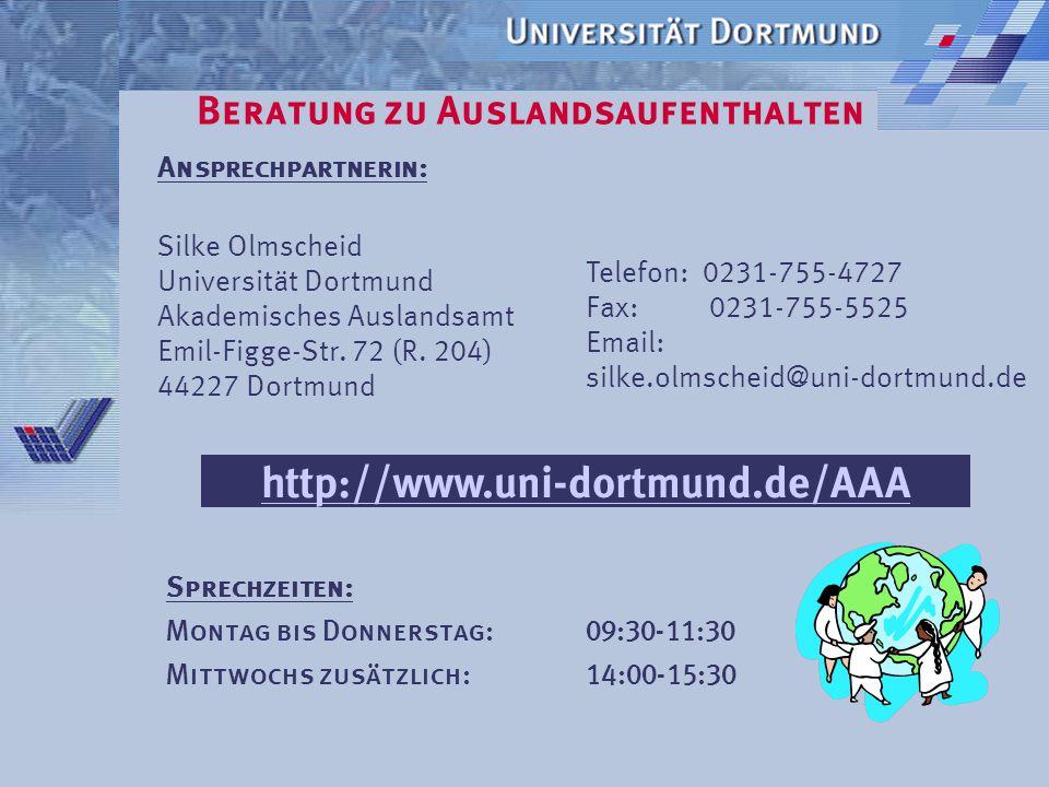 Beratung zu Auslandsaufenthalten Schüler & Schülerinnen:  Informationsveranstaltungen  durch das Arbeitsamt  die Stadt Dortmund  Homepage des Akad