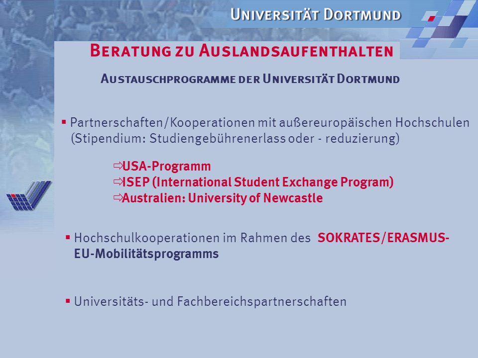 Beratung zu Auslandsaufenthalten Welche Finanzierungen / Stipendien gibt es? Studienaufenthalte Selbst organisiert?  Jahresstipendien Deutscher Akade