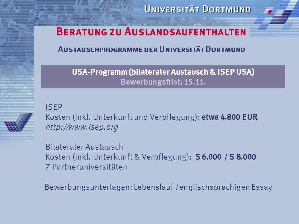 Beratung zu Auslandsaufenthalten Austauschprogramme der Universität Dortmund  Universitäts- und Fachbereichspartnerschaften  Partnerschaften/Koopera