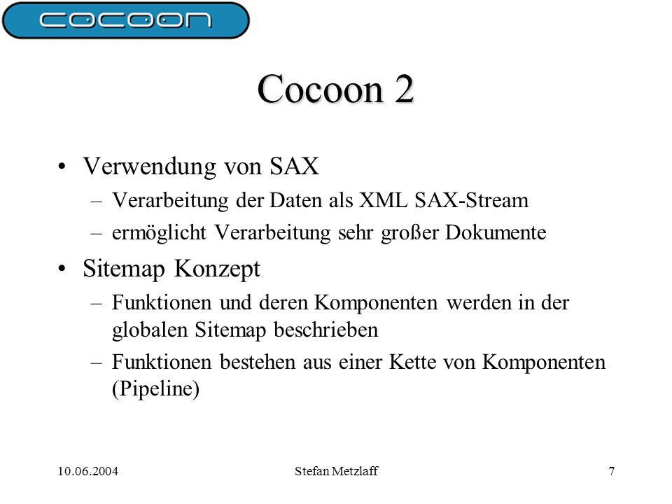 10.06.2004Stefan Metzlaff18 Transformer (2) Deklaration von Transformern: false...