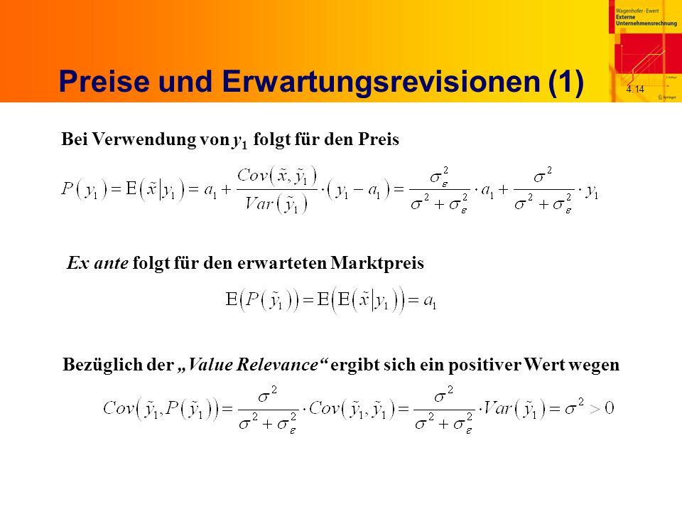 """4.14 Preise und Erwartungsrevisionen (1) Bei Verwendung von y 1 folgt für den Preis Ex ante folgt für den erwarteten Marktpreis Bezüglich der """"Value Relevance ergibt sich ein positiver Wert wegen"""