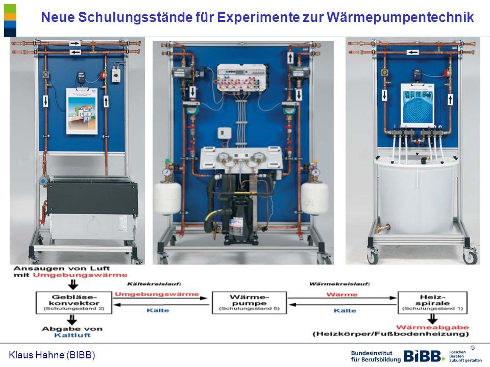 ® Klaus Hahne (BIBB) Neue Schulungsstände für Experimente zur Wärmepumpentechnik
