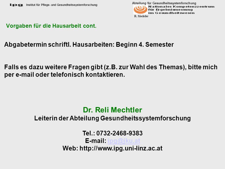 Institut für Pflege- und Gesundheitssystemforschung Abteilung für Gesundheitssystemforschung R.