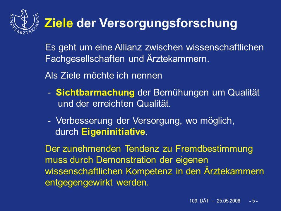 109.DÄT – 25.05.2006 - 16 - Prof. Dr. med.Vorsitzender:Dr.