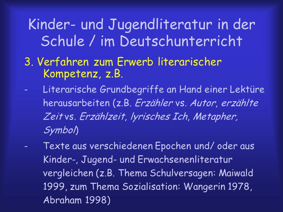 Kinder- und Jugendliteratur in der Schule / im Deutschunterricht 3.