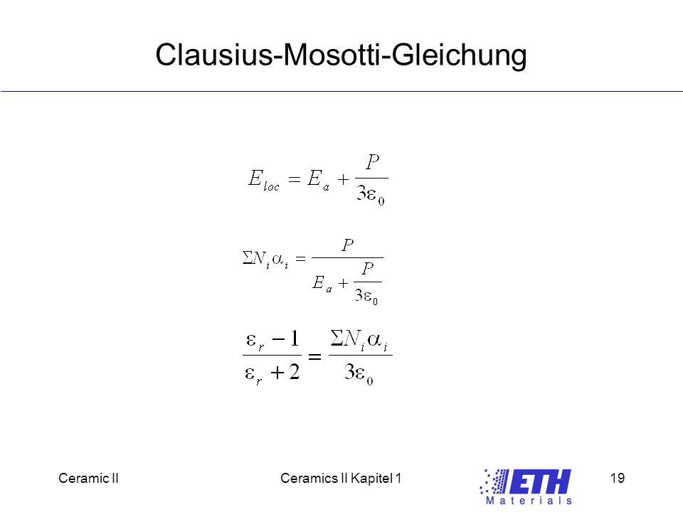 Ceramic IICeramics II Kapitel 119 Clausius-Mosotti-Gleichung
