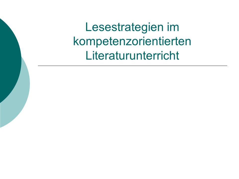 Lesestrategien im kompetenzorientierten Literaturunterricht