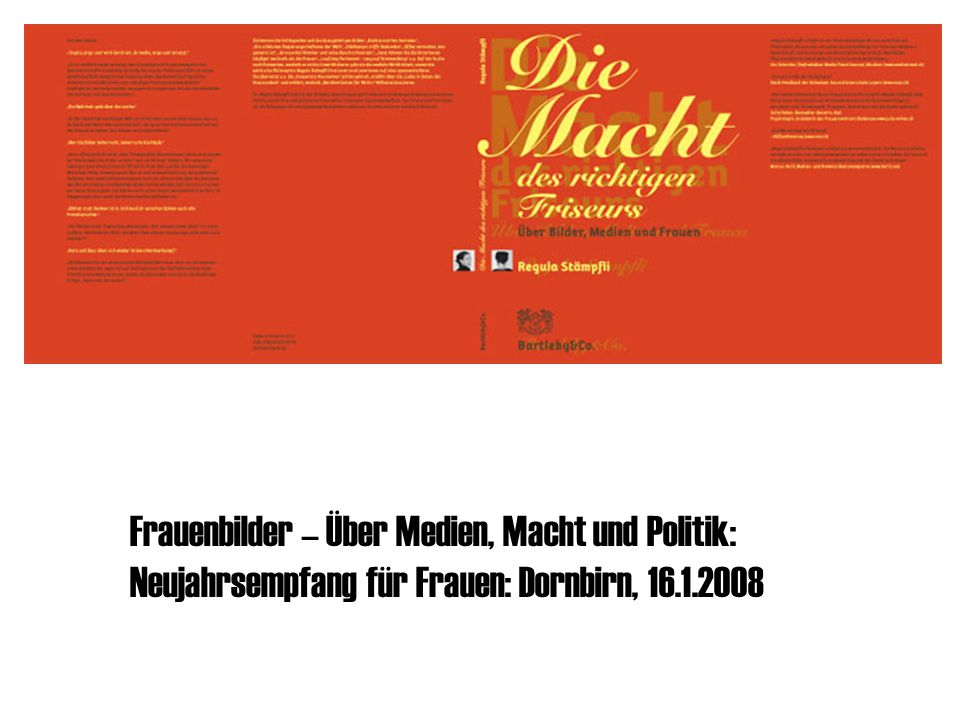 Frauenbilder – Über Medien, Macht und Politik: Neujahrsempfang für Frauen: Dornbirn, 16.1.2008