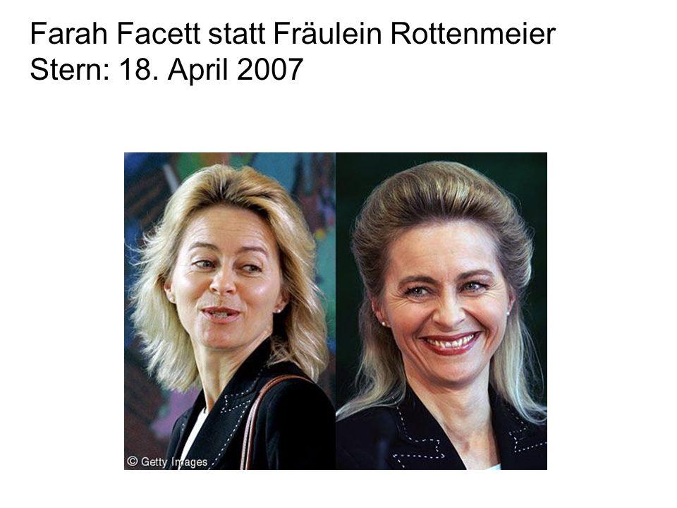 Farah Facett statt Fräulein Rottenmeier Stern: 18. April 2007